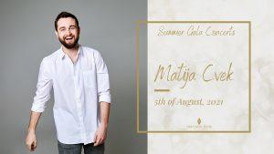 Summer Gala Concerts: Matija Cvek-5