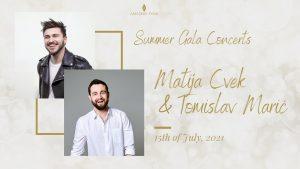 Summer Gala Concerts: Matija Cvek i Tomislav Marić-2