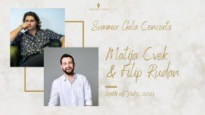Summer Gala Concerts: Matija Cvek & Filip Rudan-4