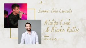 Summer Gala Concerts: Matija Cvek & Marko Kutlić-1